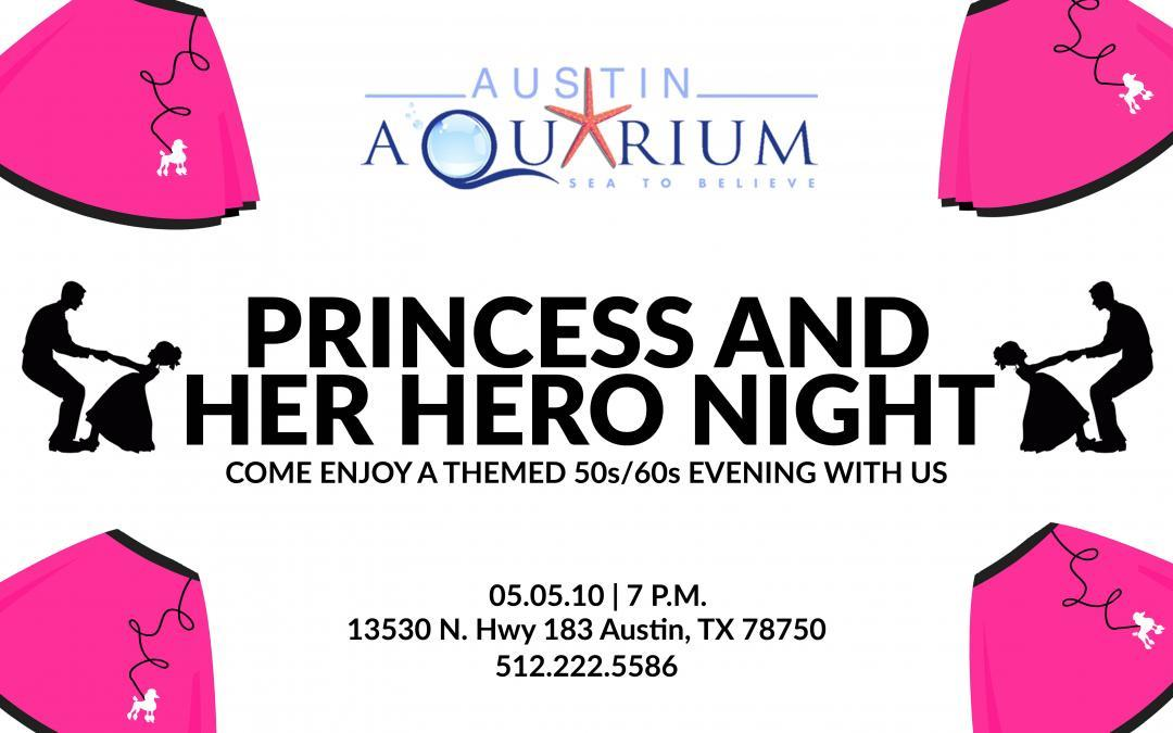 Princess And Her Hero Night May 5 Austin Aquarium