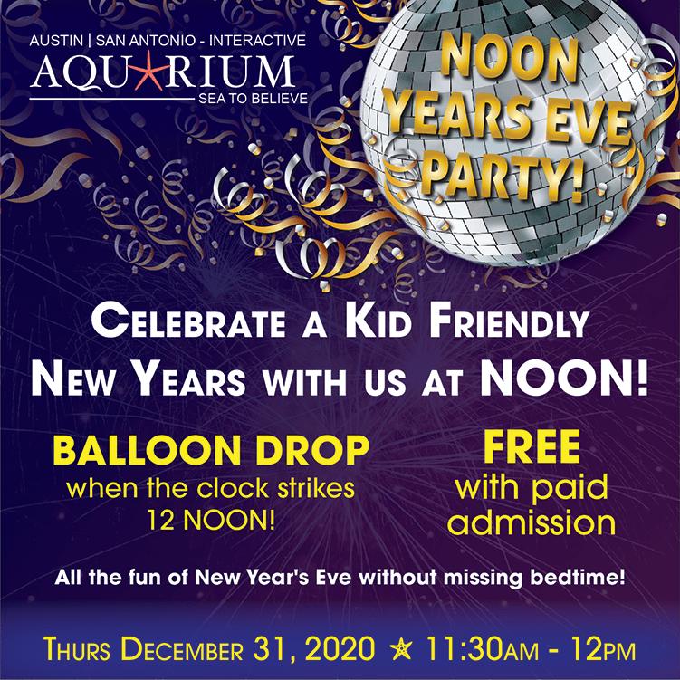 Austin Aquarium Noon Years Eve Party December 31 2020
